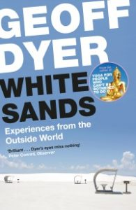 Cover of White Sands by Geoff Dyer