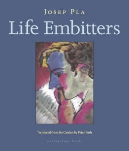 Cover of Life Embitters by Josep Pla