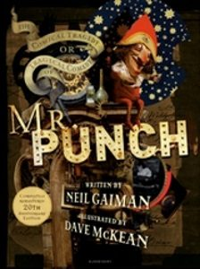 Cover of the Comical Tragedy or Tragical Comedy of Mr Punch by Neil Gaiman and Dave McKean