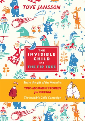 Cover of The Invisible Child and The Fir Tree by Tove Jansson