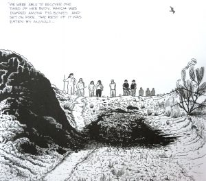 Illustration of the site where Rubi Marisol Frayre was fonud: 'we were able to recover one third of her body, which was dumped among pig bones and set on fire. The rest of it was eaten by animals.'